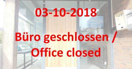 Büro geschlossen am 03. Oktober