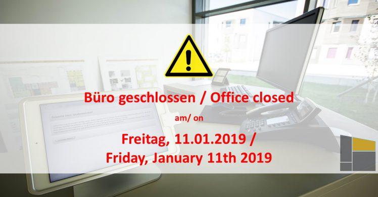 Buro Geschlossen Am Freitag Den 11 01 2019 Studentendorf